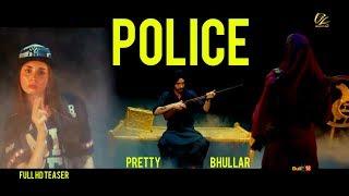 Police (Full Song) Pretty Bhullar   Latest Punjabi Songs 2017   New Punjabi Song 2017