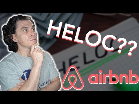 Why EVERY Airbnb Host Should Open a HELOC TODAY!