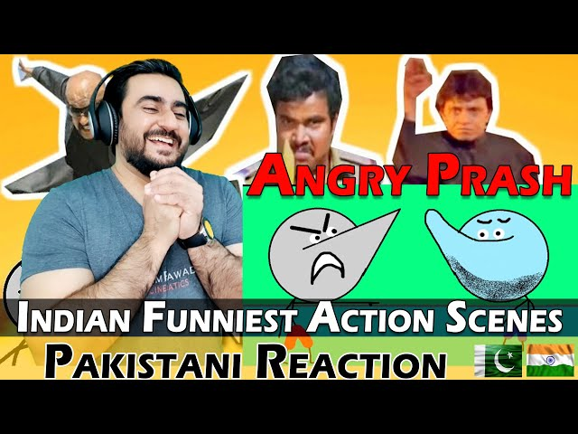 Pakistani Reacts to Indian Funniest Action Scenes   Angry Prash