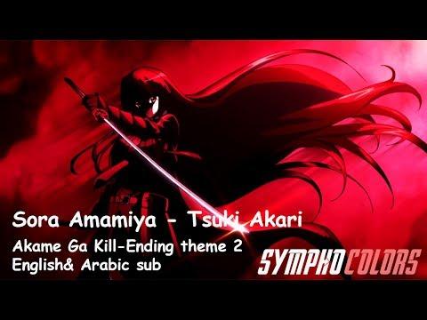 Sora Amamiya - Tsuki Akari  Akame Ga Kill English& Arabic sub