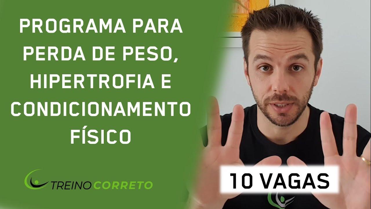 PROGRAMA DE TREINO + DIETA PARA PERDER PESO, HIPERTROFIAR E MELHORAR CONDICIONAMENTO FÍSICO