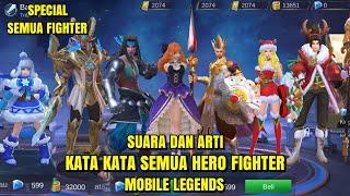 Suara dan arti kata kata semua hero fighter~mobile legends