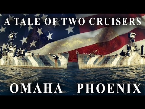 A Tale of Two Cruisers - Omaha and Phoenix World of Warships Guide