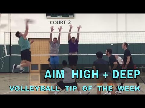 AIM HIGH + DEEP - Volleyball Tip Of The Week #4