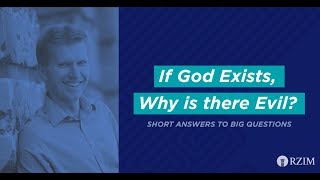 16. If God Exists, Why Is There Evil?