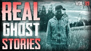 MY MOM BROUGHT US PROOF   7 True Scary Paranormal Ghost Horror Stories (Vol. 39)