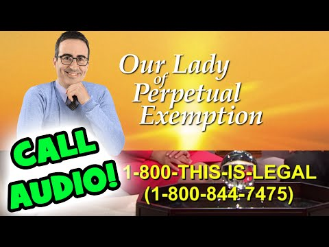 Calling 1-800-THIS-IS-LEGAL! Our Lady of Perpetual Exemption (LastWeekTonight)