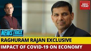 Raghuram Rajan Exclusive On Impact Of Covid-19 Crisis On Indian & Global Economy