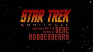 Star Trek Continues E10 Поход туда... (Часть 1)