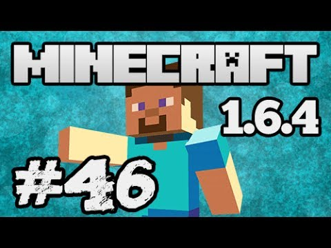 ★ Minecraft 1.6.4 - This Is A Good Spot - Part 46 (w/ KestalKayden)
