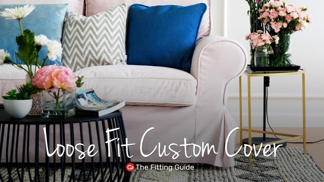 How To Install Loose Fit Covers Comfort Works Sofa