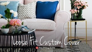 How to Install Loose Fit Covers | Comfort Works Sofa Covers