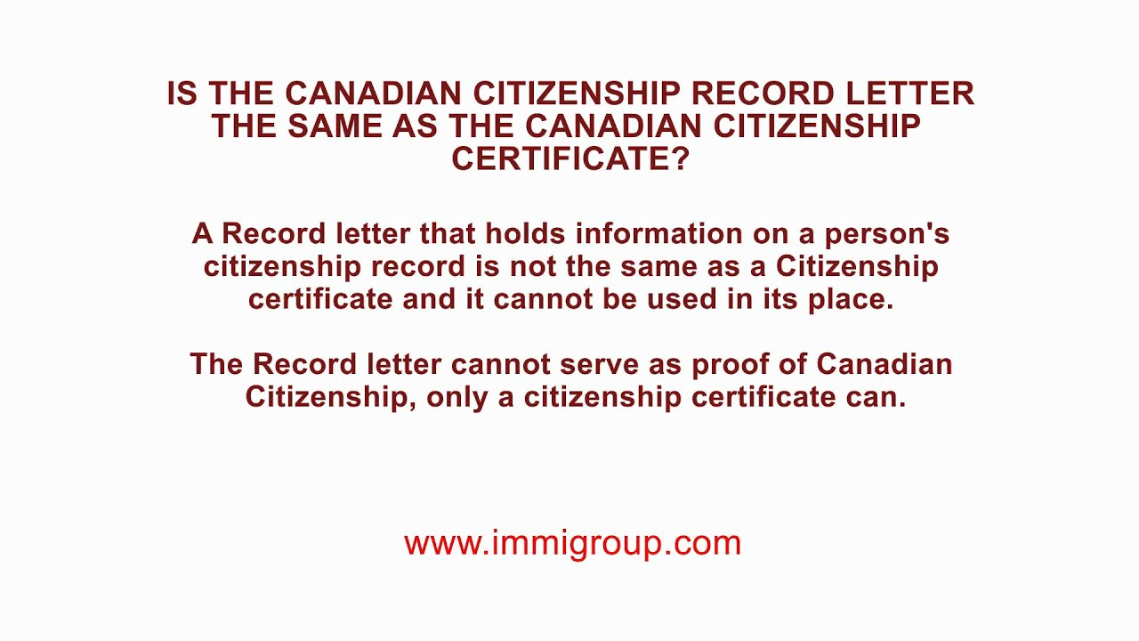 Is The Canadian Citizenship Record Letter The Same As The Canadian