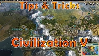 Tips and Tricks - Civilization V