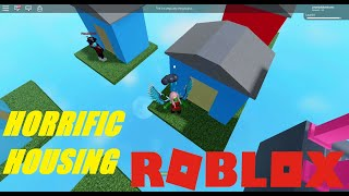Horrific Housing (ROBLOX) (with my cousin Jay)