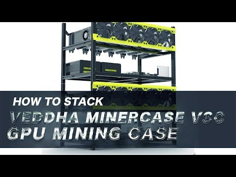 How To Stack Veddha Minercase V3C GPU Mining Case