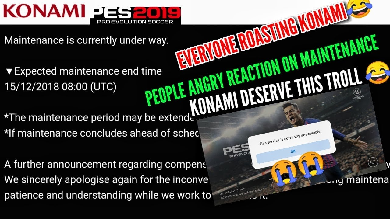 PES 2019 Mobile Extended Maintenance Time News😡 ||Gamers Roasting Konami  Very Badly 😂||