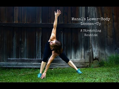 Manal's Lower Body Loosen Up Stretching Routine