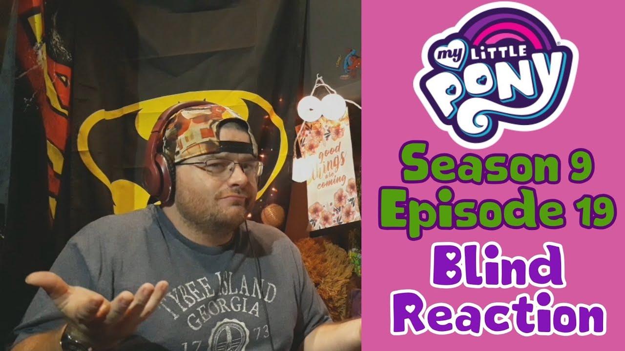 "Download (Blind Reaction)My Little Pony Season 9 Episode 19 ""Dragon Dropped"""