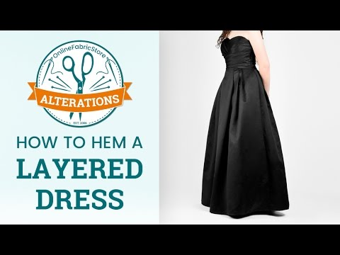 Ofs Alterations How To Hem A Layered Dress Youtube