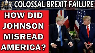 Boris Johnson Completely Misread American Politics