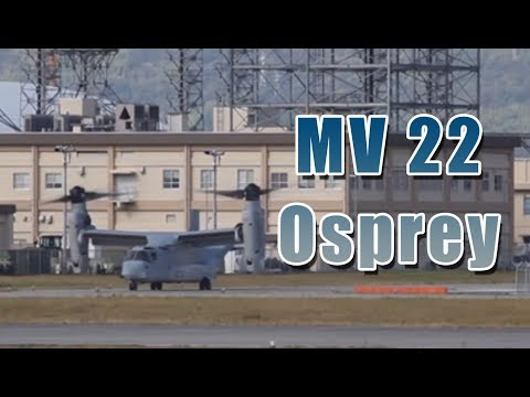 MV 22 Osprey Fly to Marine Corps Air Station Futenma