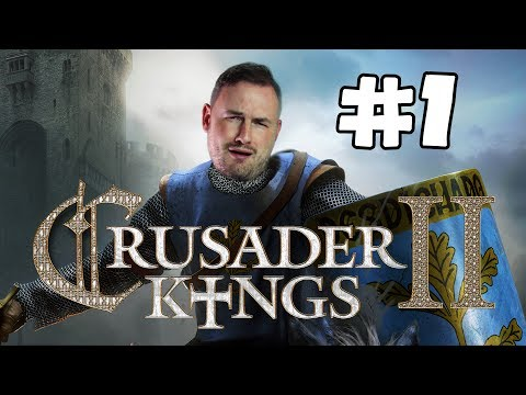 Sips Plays Crusader Kings II (19/5/2017) - #1