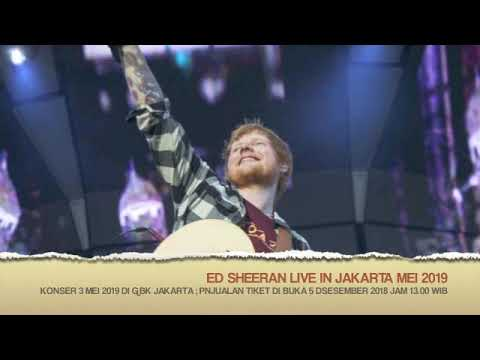 Ed Sheeran live in Jakarta 3 Mei 2019 ??? Tapi di Web resminya tidak ada jadwal Jakarta Mp3