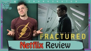 Fractured Netflix Movie Review