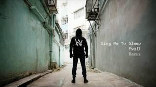 Baixar Alan Walker - Sing Me To Sleep (Yvo D Remix)