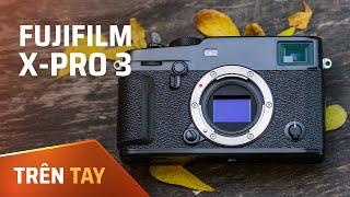 Trên tay Fujifilm X-Pro 3 : Thiết kế quá đẹp !