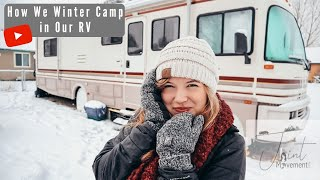 S1:E5 | How Wę Winter Camp in our RV: Montana Snow Storm! Tips & Tricks