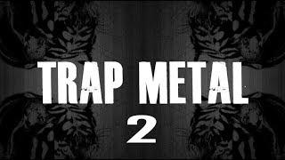 Heavy Metal Trap Beat #2 [Rock Guitar Rap Instrumental 2018]
