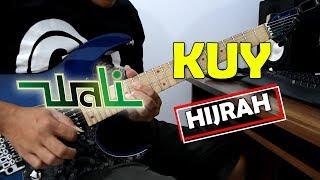 WALI - KUY HIJRAH (Cover Guitar + MELODI) By Sobat P