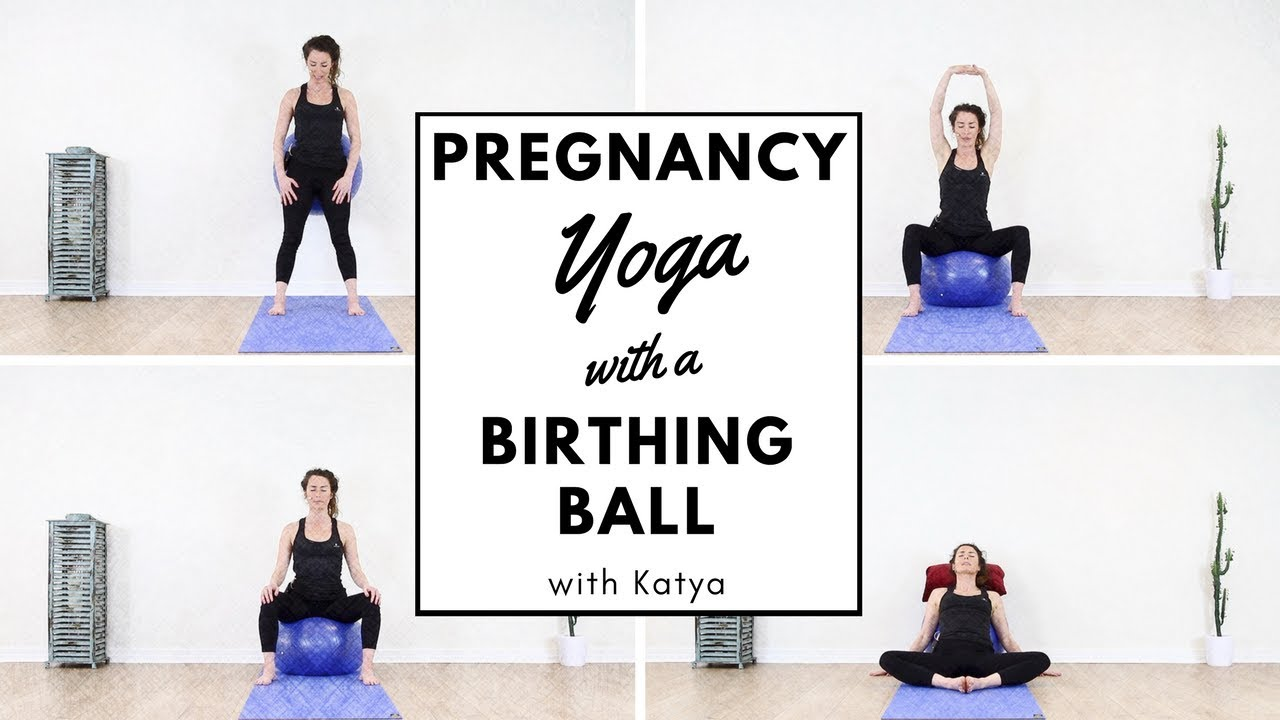 Pregnancy Yoga With A Birthing Ball Youtube
