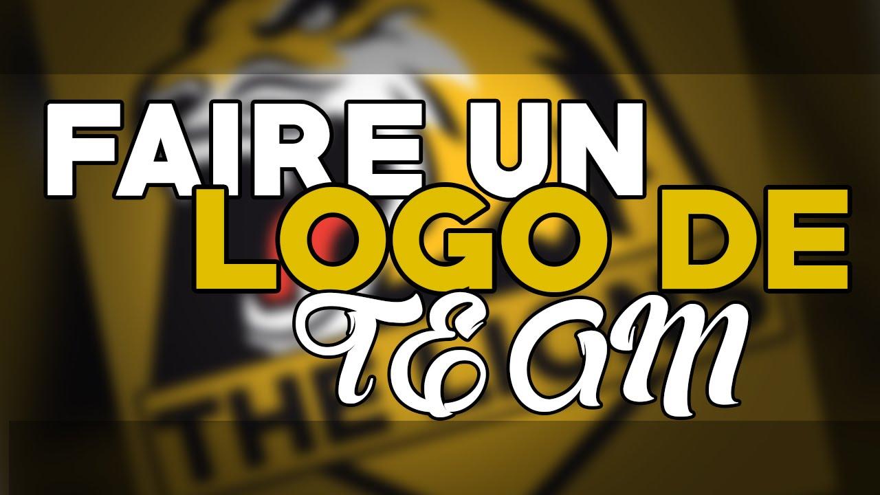 [TUTO] Creer un logo de Team - YouTube