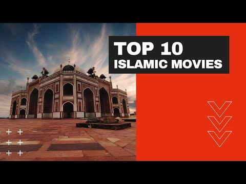 Top 10 Islamic Movies & Series for Muslims - 2020 Update