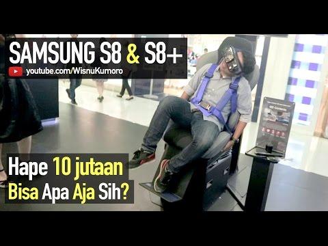 Nyobain SAMSUNG Galaxy S8 dan S8 Plus. Bisa Apa Aja Sih?