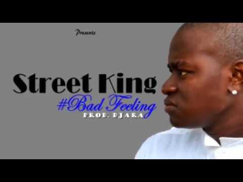 Street King-Bad Feeling[Official Audio] Designed By Neftender