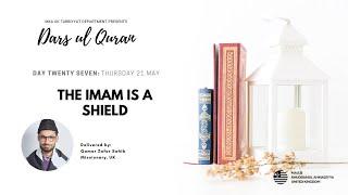 Daily Dars ul Quran #27: The Imam is a Shield #Ramadan2020