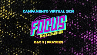 Focus: Take a Closer Look | 2020 Virtual Camp | Prayer