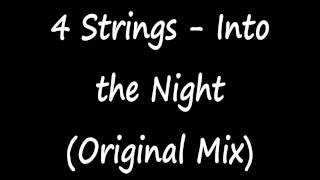 Watch 4 Strings Into The Night video