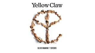 Yellow Claw ft. Serebro - Blood Diamond