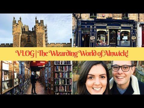 VLOG   Feeling like Harry Potter in the Wizarding World of Alnwick!