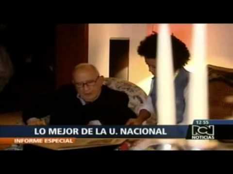 El alma mater: Cap 1/5: Lo Mejor de la UN - Universidad Nacional de Colombia - Unal