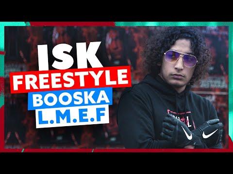 Youtube: ISK | Freestyle Booska L.M.E.F
