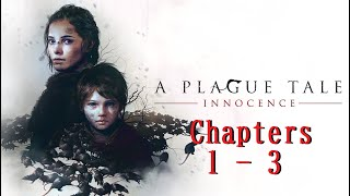 A Plague Tale Innocence Gameplay 4K Chapters 1 - 3 RTX 2080 Ti
