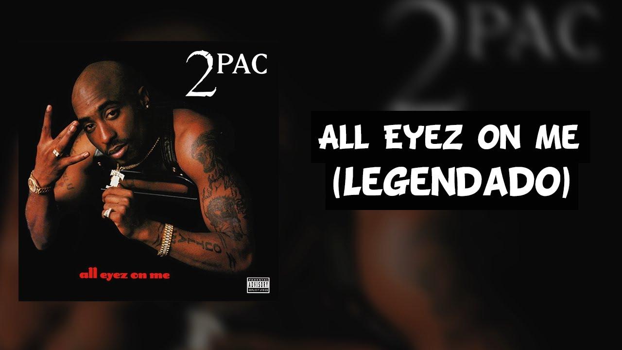 "Resultado de imagen para ""All Eyez on me"" por Tupac"