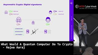 #HITBCyberWeek QUANTUM HIGHLIGHT - What Would A Quantum Computer Do To Crypto - Najwa Aaraj