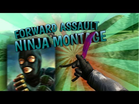 Forward Assault - Ninja Montage (Trolling,Ninja Defuses and More!)